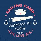 Summer Sailing Camp Badge. Vector. Concept For Shirt, Print, Stamp Or Tee. Vintage Typography Design poster