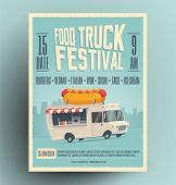 Food Truck Festival Poster, Flyer, Street Food Template Design. Vintage Creative Market Party Invita poster
