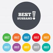 Best husband ever sign icon. Award symbol.