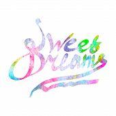 Sweet dreams watercolor lettering