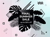 Final Summer Sale. Abstract Background In Memphis Style. Black And White Web Banner. Poster Sale. Te poster