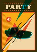 Retro party poster with car. Vector illustration.