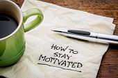 stock photo of handwriting  - How to stay motivated  - JPG