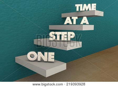 poster of One Step at a Time Move Up Forward Progress Stairs 3d Illustration
