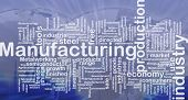 Background concept wordcloud illustration of manufacturing international
