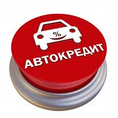 Profitable Car Loan. Red Button Labeled. Translation Text: car Loan. Red Button With Car Symbol An poster