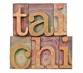 tail chi  - Chinese martial art - isolated text in vintage letterpress  wood type