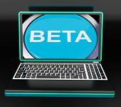 Beta On Laptop Shows Online Trial Software Or Development