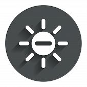 Sun minus sign icon. Heat symbol. Brightness.