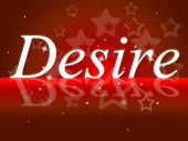 Wants Desire Represents Yearning Needs And Motive
