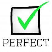 Tick Perfect Means Number One And Approved