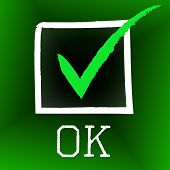 Tick Ok Means All Right And O.k.