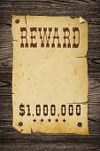 Old Western Reward Sign.