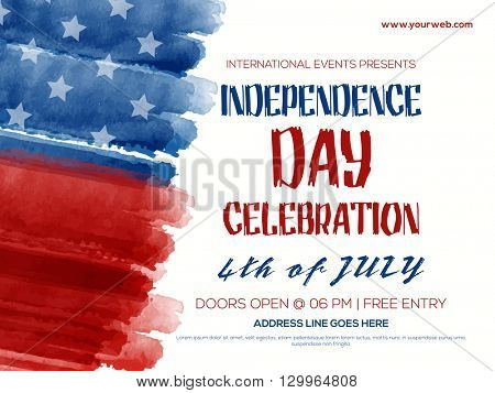 Creative Invitation Flyer decorated with blue and red brush strokes for 4th of July, American Indepe
