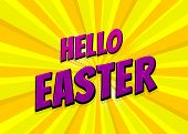 Happy Easter Holiday Comic Text Pop Art Advertise. Retro Speed Explosion Line Comics Book Phrase. Ve poster