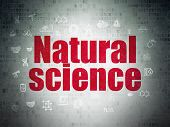 Science Concept: Painted Red Text Natural Science On Digital Data Paper Background With  Hand Drawn  poster