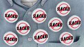 No Slacker Buttons Pins Active Person 3d Illustration poster