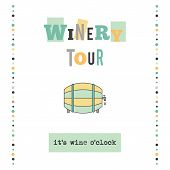 Постер, плакат: Winery Tour Vector Vertical Banner Template The Tour Announcement For Travel Agency Products Tour