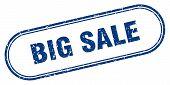Big Sale Stamp. Big Sale Square Grunge Sign. Big Sale poster