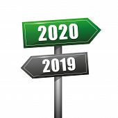 Road Sign Towards The Turn Of The Year 2019 To 2020 Vector Illustration Eps10 poster