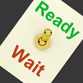 Ready Wait Lever Shows Preparedness And Delay