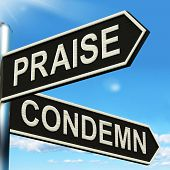Praise Condemn Signpost Shows Approval Or  Disapproval