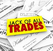 stock photo of tasks  - Jack of All Trades words on business cards to promote job candidate with diverse and versatiles skills and expertise to handle many tasks - JPG