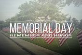 Text Memorial Day Remember And Honor On Row Of Lawn American Flags poster