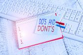 Handwriting Text Do S And Dont S. Concept Meaning Rules Or Customs Concerning Some Activity Or Actio poster