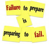 stock photo of saying  - Failure to Prepare is Preparing to Fail words in a saying or quote on sticky notes - JPG