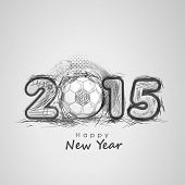 Happy New Year 2015 celebrations greeting card design with soccer ball on grey background.