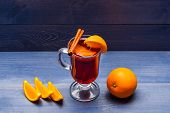 Drink Or Beverage With Orange And Cinnamon. Mulled Wine With Orange Juice. Drink And Cocktail Concep poster