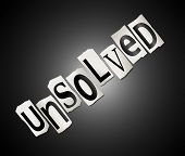 stock photo of unexplained  - Illustration depicting cut out letters arranged to form the word unsolved - JPG