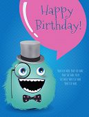 Hipster Monster Happy Birthday Card. Vector Illustration