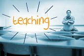 The word teaching against lecturer sitting in lecture hall