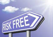 no risk free of problems safe and secure best quality product guaranteed risk free investment