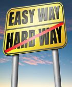 picture of struggle  - easy way or hard way take a risk and go for adventure character test less traveled path take the challenge struggle for life  - JPG