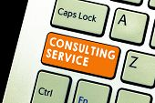Text Sign Showing Consulting Service. Conceptual Photo Experts That Offers Knowledge To A Third Part poster