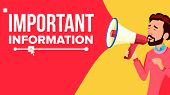 Important Information Banner Vector. Businessman With Megaphone. Loudspeaker. Speech Bubble. Attenti poster