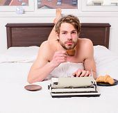 Morning Inspiration. Coffee Inspiring Him To Write. Man Writer Lay Bed Bedclothes Working Book. Writ poster