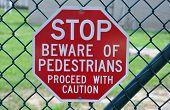 Pedestrian Walking Stop Sign