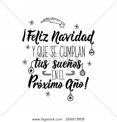 Merry Christmas Calligraphy.Christmas Card Lettering Calligraphy Vector Illustration Spanish Text Merry Christmas And That Poster