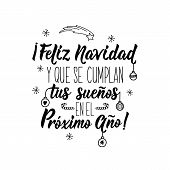 Christmas Card. Lettering. Calligraphy Vector Illustration. Spanish Text: Merry Christmas. And That  poster