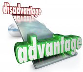 A see-saw, scale or balance with the words Advantage and Disadvantage to illustrate the competitive position of product, company or player that is better with unique enhanced qualities or differences