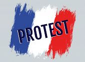 Vector Illustration Of French Flag And Text Protest. Protest In The France. poster