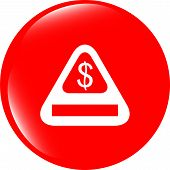 Attention Caution Sign Icon With Dollars Money Sign. Warning Symbol