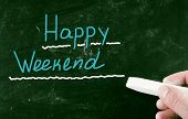 Happy Weekend handwritten with chalk