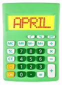 Calculator With April On Display Isolated