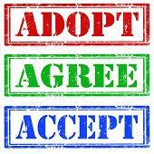 Adopt, Agree, Accept