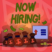 Conceptual Hand Writing Showing Now Hiring. Business Photo Text Workforce Wanted Employees Recruitme poster